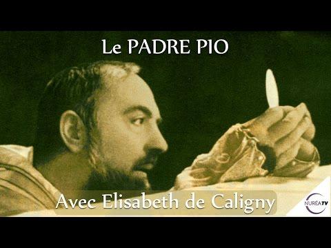« Padre Pio » avec Elisabeth de Caligny