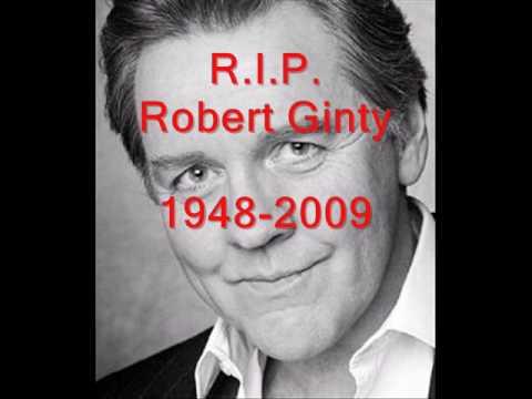 Robert Ginty Tribute