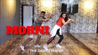 MORNI | Sunanda sharma |dance choreography by THE DANCE MAFIA