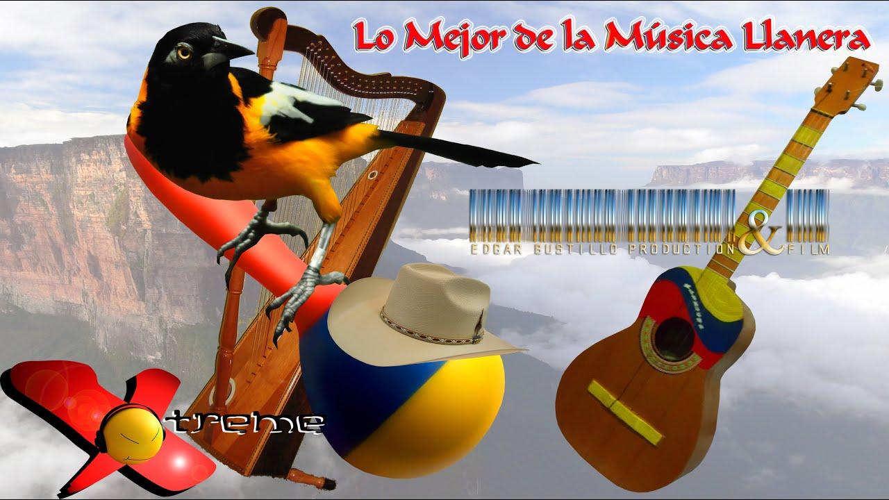 Lo Mejor De La Música Llanera Hd Youtube