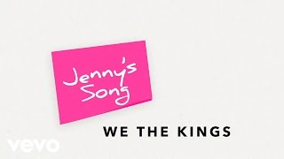 We The Kings - Jenny's Song