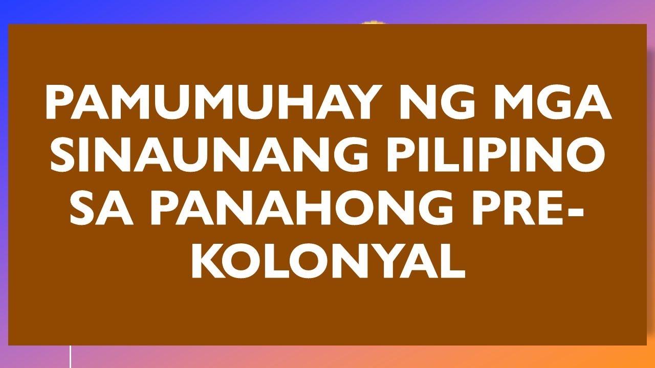 Download Pamumuhay ng mga Sinaunang Pilipino sa Panahong Pre-Kolonyal