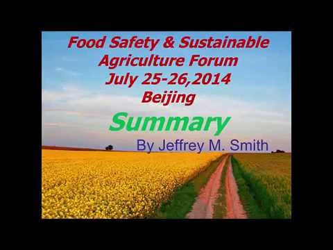 Jeffrey Smith's Food Safety & Sustainable Agriculture Forum Summary