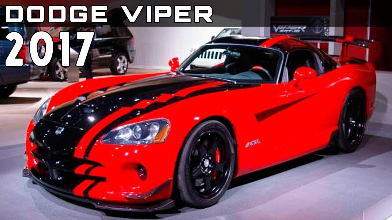 2017 Dodge Viper Review Rendered Price Specs Release Date Youtube
