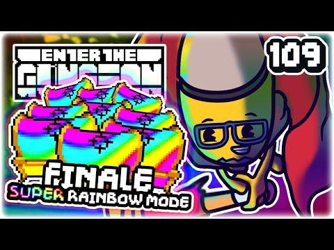 Finale Super Rainbow Mode!!  Part 109  Let's Play Enter The Gungeon: Beat The Gungeon