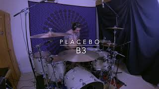 Placebo - B3 | Connor Atack Drum Cover