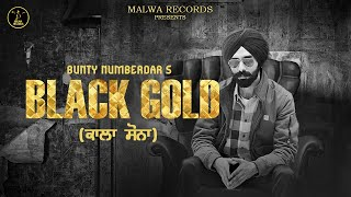 BLACK GOLD Full Bunty Numberdar Simma Ghuman Latest Punjabi Songs 2019 New Songs 2019