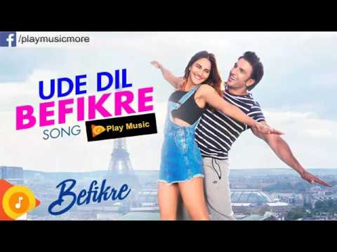 Ude Dil Befikre Audio Song