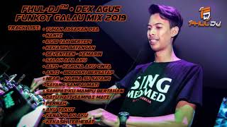 Funkot Galau Mix 2019 - FHUL-DJ™ • DEX AGUS