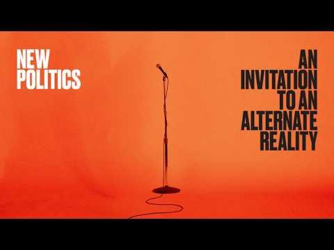 New Politics - Ozone (Official Lyric Video)