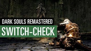 Dark Souls Remastered (Switch Update)  REVIEW / TEST
