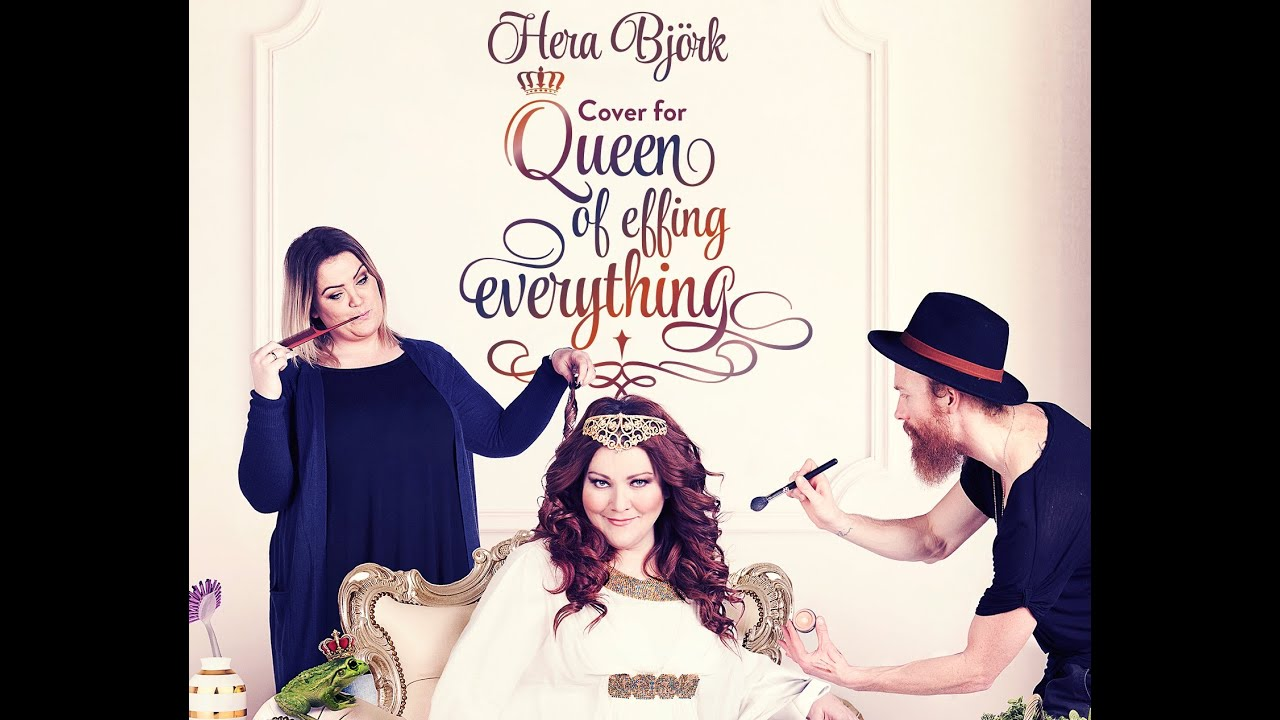 Hera Björk - Queen of Effing Everything