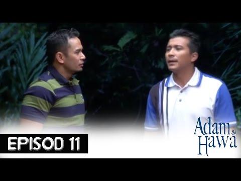 Adam Dan Hawa - Episod 11