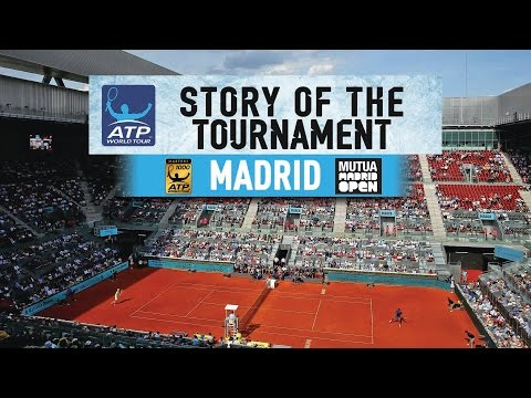 The Story Of The 2017 Mutua Madrid Open