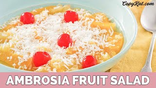 Ambrosia Fruit Salad - Learn to Cook Series