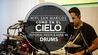 """"""" TUTORIAL FIESTA & VIENE YA DRUMS """" Album Como en el Cielo ..."""