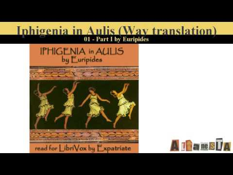Iphigenia in Aulis (Way translation)