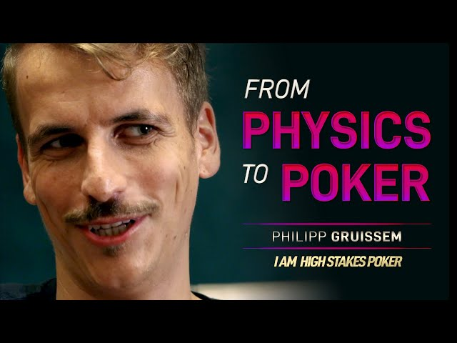 Philipp Gruissem - From Physics to Poker