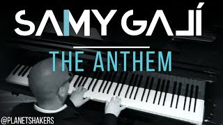 "Samy Galí Piano - ""The Anthem"" (Solo Piano Cover 