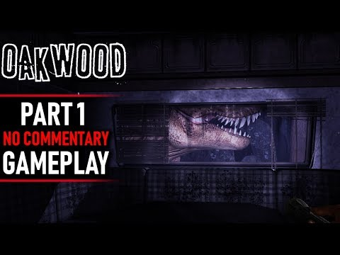 Oakwood Gameplay - Part 1 (No Commentary)