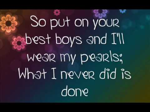 If I Die Young-The Band Perry-LYRICS! :)