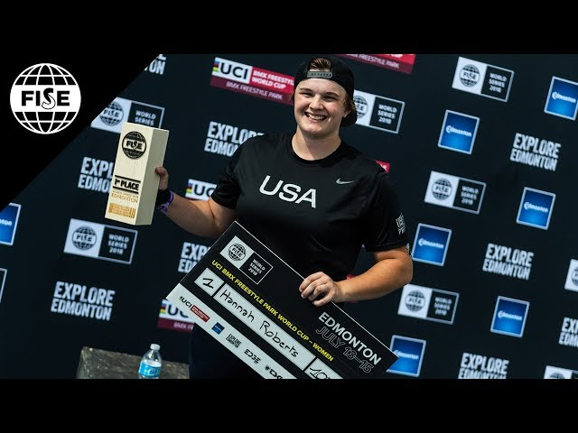 Hannah Roberts Winning Run - UCI BMX Freestyle Park Women World Cup Final | FISE Edmonton 2018
