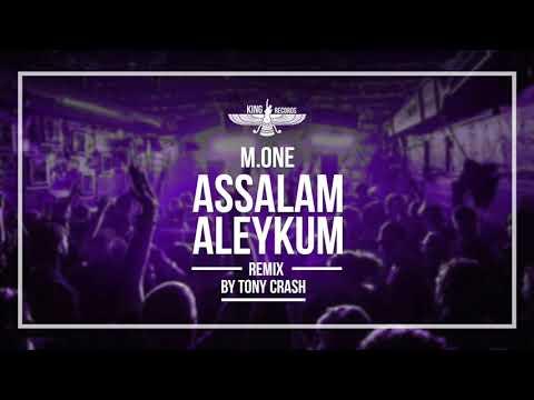 M. One - Assalam aleykum (rmx by Tony Crash)
