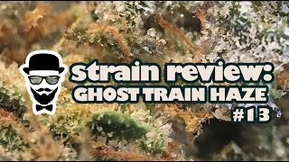 Strain Review: Ghost Train Haze #13 (Greenway Medical) - YoungFashioned.com