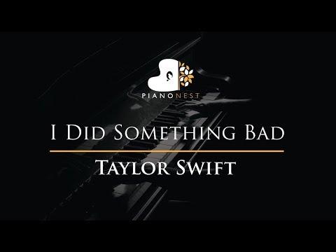 Taylor Swift - I Did Something Bad - Piano Karaoke / Sing Along / Cover with Lyrics
