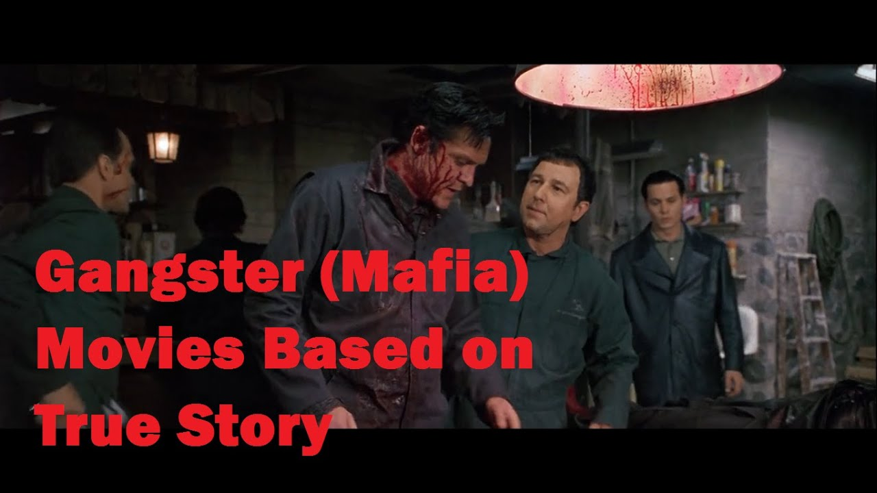 True Story Gangster Movies