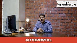Top 5 Upcoming SUVs in India - Autoportal