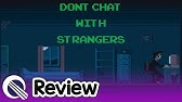 Don T Chat With Strangers All Deaths No Commentary Youtube