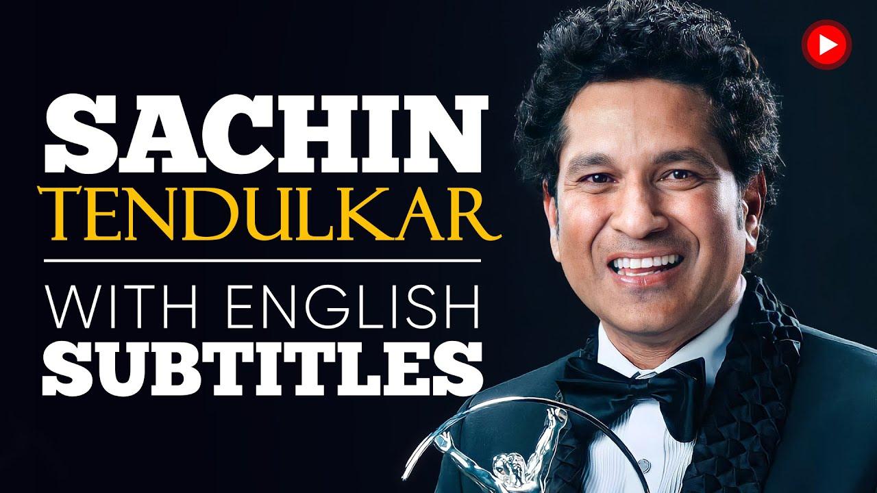 ENGLISH SPEECH   SACHIN TENDULKAR: Be the Best (English Subtitles)