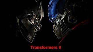 Transformers 6 TRAILER 2018