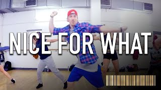 NICE FOR WHAT by Drake | Commercial Dance CHOREOGRAPHY