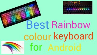 How to make keyboard colourfully and stylish