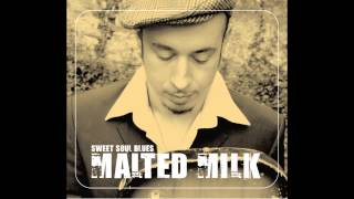 Malted Milk - Brand new thing