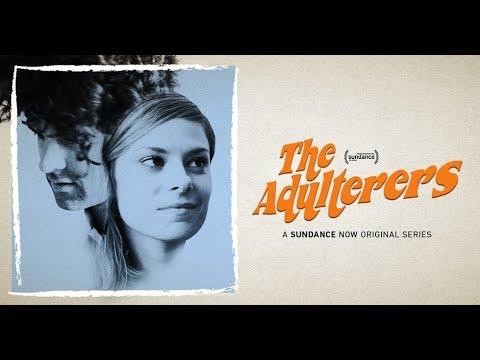 The Adulterers - Episode 1 [HD] | A Sundance Now Original Series