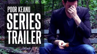Poor Keanu - A Web Series by Graceland