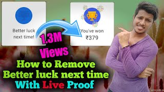 Google Pay (tez) 🔥 Better luck next time problem solve !! 100 %🎉 Working trick With live  Proof !
