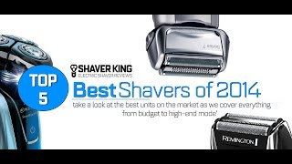 The Best Electric Shavers on the Market in 2015, A Top 5 Countdown