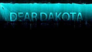 Watch Dear Dakota What Happened To You video