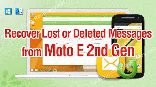 How to Recover Lost or Deleted Messages from Moto E 2nd Gen