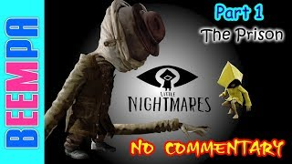 Let's Play Horror Games: Little Nightmares Gameplay Walkthrough Part 1, No Commentary, Family Gaming
