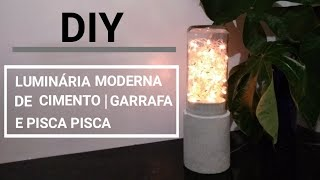 DIY - COMO FAZER LUMINÁRIA DE CIMENTO COM ISOPOR   GARRAFA DE VIDRO   PISCA PISCA - Joseane Silva