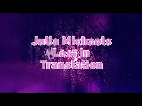 Julia Michaels - Lost In Translation (Lyrics/New Song 2019) Mp3