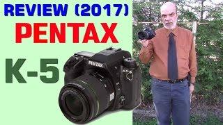 PENTAX K-5 review (2017)