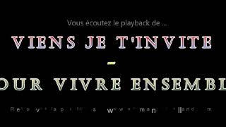 """Playback des fox-trot""""VIENS JE T'INVITE – POUR VIVRE ENSEMBLE"""" composés par E. Rolland – J.Robert"""