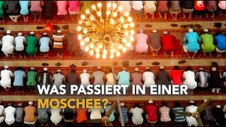 ISLAM KURZ ERKLÄRT  | WAS PASSIERT IN EINER MOSCHEE?