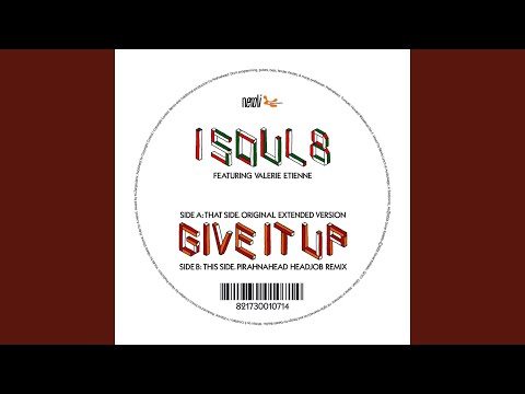 Give It Up feat. Valerie Etienne (Extended Version)
